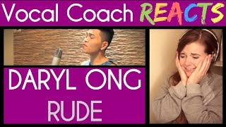Vocal Coach Reacts to Daryl Ong sings Rude (MAGIC!)