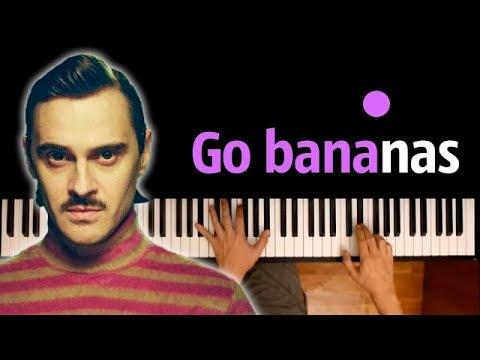 LITTLE BIG - GO BANANAS ● караоке | PIANO_KARAOKE ● ᴴᴰ + НОТЫ & MIDI