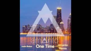 Justin Bieber - One Time (Amanto Remix)