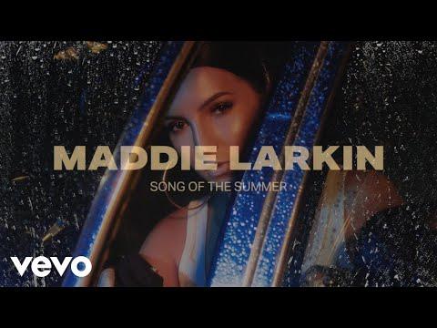 Maddie Larkin Song Of The Summer