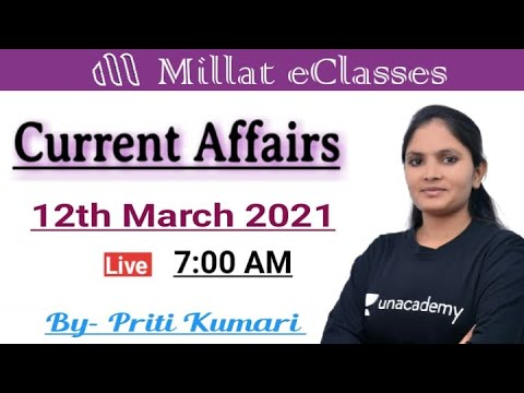 12th March 2021 Daily Current Affairs  for All Exams    #CET #NTPC    7:00 am    Priti Kumari