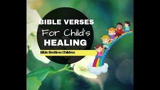 BIBLE VERSES for CHILD's HEALING  Bible Bedtime Children  Devotional Sleep Lullaby