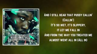 Almost Slipped (Lyrics)   Meek Mill