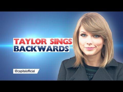 Taylor Swift Sings Backwards!