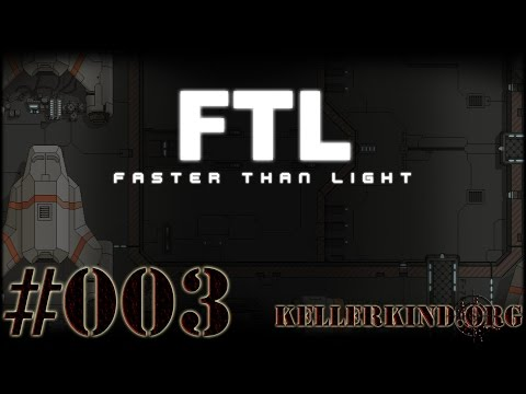 FTL: Faster than Light [HD|60FPS] #003 – Unser Freund Fleischy ★ Let's Play FTL: Faster than Light