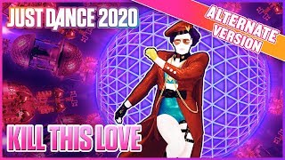 Just Dance 2020: Kill This Love (Alternate) | Official Track Gameplay [US]