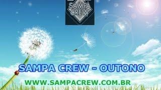 SAMPA CREW - OUTONO (vídeo Com Letra)  LANÇAMENTO