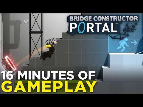 Bridge Constructor Portal — 16 Minutes of PUZZLE-TASTIC Gameplay!