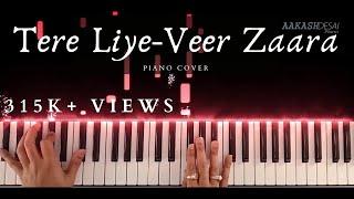 Tere Liye Veer Zaara Piano Cover Roop Kumar RathodLata Mange...