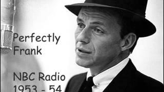 Sinatra: I've Got My Love To Keep Me Warm NBC Radio 1953