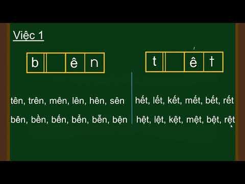 TIẾNG VIỆT 1 - VẦN ÊN, ÊT, IN, IT