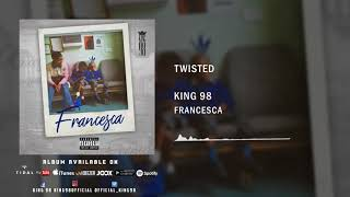 5. King 98   Twisted