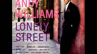 """Andy Williams """"I'm So Alone"""" Lonely Street 1959"""