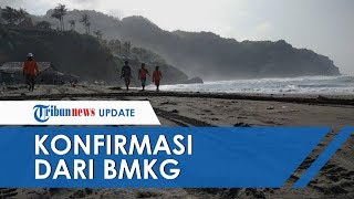 Konfirmasi BMKG Mengenai Kabar Gempa dan Tsunami Setinggi 20 Meter di Pantai Selatan Jawa