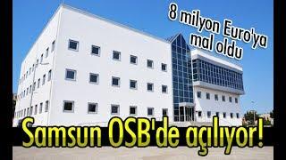 Samsun'da 8 milyon Euro'luk laboratuvar!
