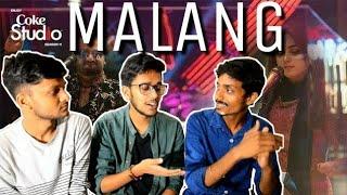 Indian Reacts To :- Malang, Sahir Ali Bagga And Aima Baig, Coke Studio Season 11, Episode 5