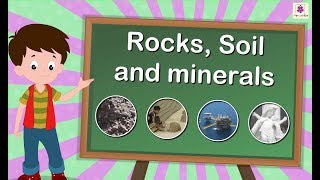 Rocks, Soil And Minerals | Science For Grade 5 | Periwinkle