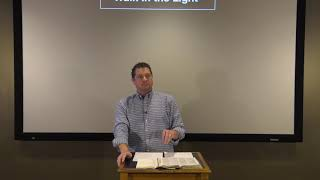 Studies in John - #80: Walk In the Light