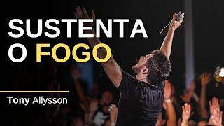 SUSTENTA O FOGO - TONY ALLYSSON - LIVE SESSION