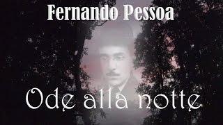 ODE ALLA NOTTE Di Fernando Pessoa