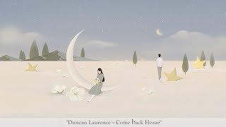 Duncan Laurence   Come Back Home (lyric)