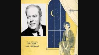 Henry Burr - Are You Lonesome Tonight? (1927)