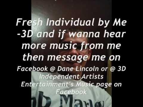 Fresh Individual w/lyrics on screen - 3D - Independent Artist's Ent.