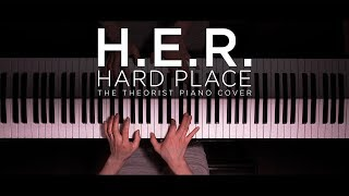 H.E.R.   Hard Place | The Theorist Piano Cover