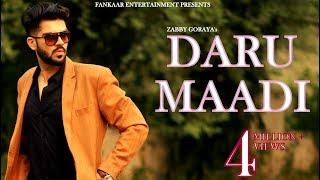 Daru Maadi | Zabby Goraya | New Punjabi Songs | Latest Punjabi Songs | Daru Jatt di