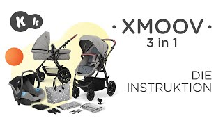 XMOOV 3 in 1-Kinderwagen von Kinderkraft bis 22 kg | Montageanleitung
