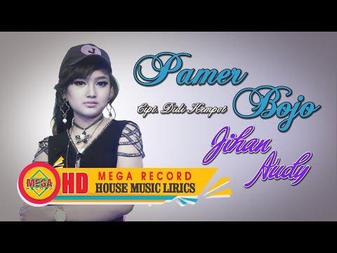 Jihan Audy - Pamer Bojo (Remix Version) [OFFICIAL LYRIC]