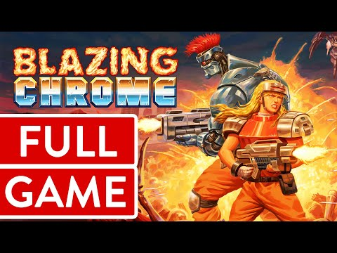 Blazing Chrome PC Longplay Walkthrough Playthrough (FULL GAME)
