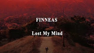Finneas   Lost My Mind [lyrics]