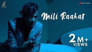 MILI RAAHAT | RAGA | Official Music Video | MUSIC : YAWAR | 2017