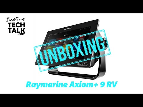 Raymarine Axiom 9+RV Multifunction Display - UnBoxing and Product Review