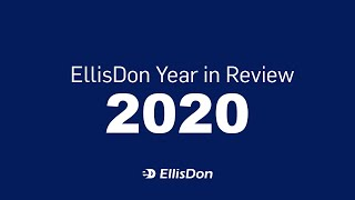 EllisDon – Year In Review 2020