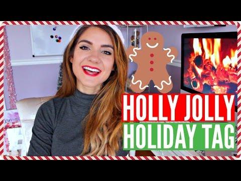 Holly Jolly Holiday TAG!!!