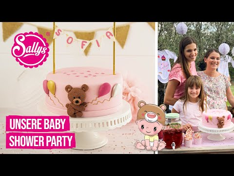 Baby Shower Party / Organisation und Motivtorte / Sallys Welt