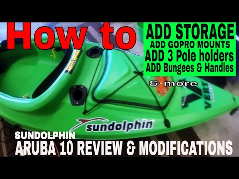 Sundolphin Aruba 10 kayak Review and modifications the Bad and the Good