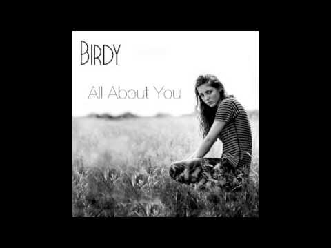 All About You (2013) (Song) by Birdy