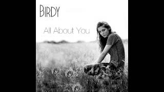 """Video thumbnail of """"Birdy - All About You (Official Song)"""""""