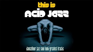 Various Artists Mixed By AcidJazz Top Acid Jazz Soul Funk Dancefloor Tracks Music Non Stop Music