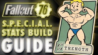 Fallout 76 STRENGTH Build & Perk Cards Overview - SPECIAL Stats Guide