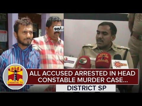 All-Accused-arrested-in-Head-Constable-Munusamy-Murder-Case--Bandi-Gangadar-District-SP