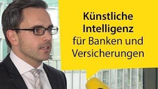 Video-Interview zum aktuellen Stand von Künstlicher Intelligenz bei Banken und Versicherern