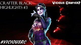 Crafter Black| Fortnite Highlights #3