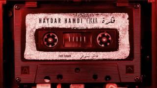 Haydar Hamdi - Fech Tchoufi