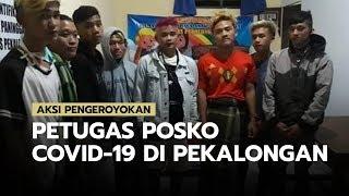 Sejumlah Pemuda Lakukan Pengeroyokan Petugas Posko Covid-19 di Pekalongan, Diduga Mabuk