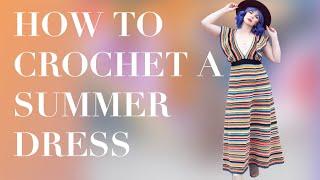 HOW TO: Crochet A Summer Dress