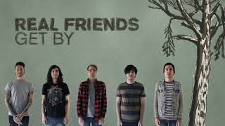 Real Friends - Get By